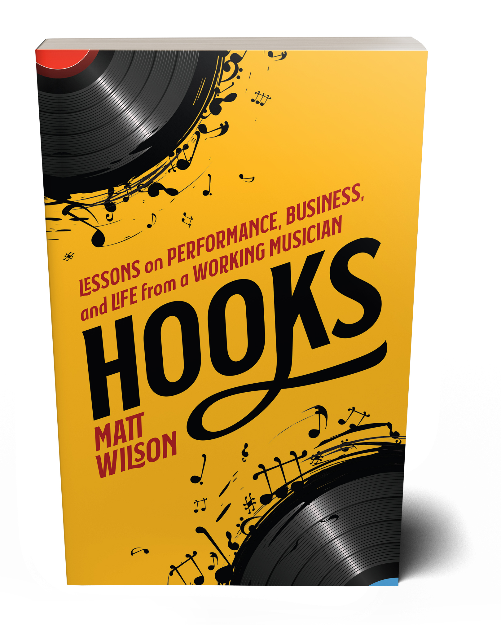 Hooks: Lessons on Performance, Business, and Life from a Working Musician
